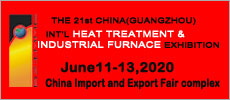 THE 21st CHINA(GUANGZHOU) INTERNATIONAL HEAT TREATMENT & INDUSTRIAL FURNACE EXHIBITION